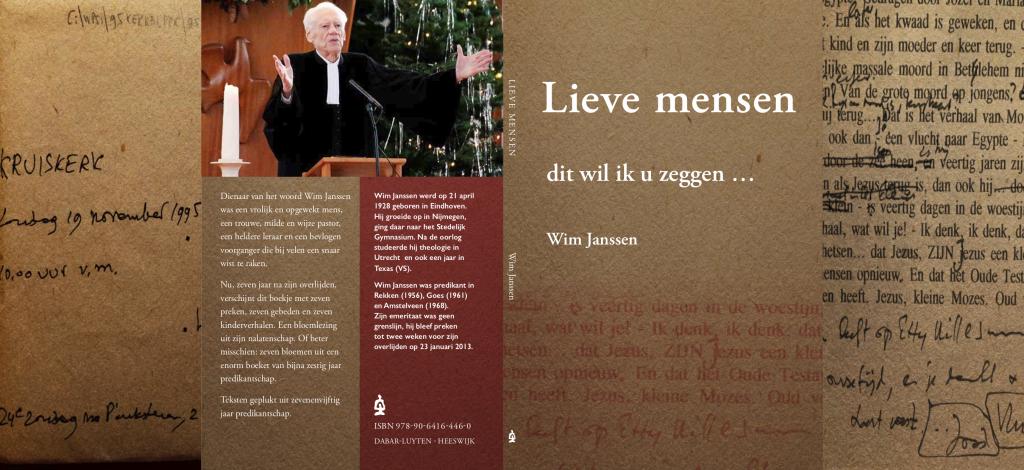 Lieve mensen - dit wil ik u zeggen ... Wim Janssen